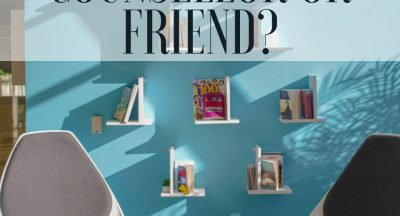 Should I look at my counsellor as my friend?
